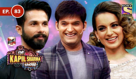 Episode 83 The Kapil Sharma Show Shahid And Kangana In Kapil Show