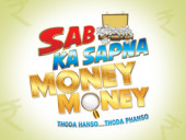 SAB Ka Sapna Money Money
