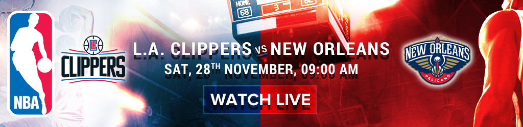 NBA_28_Nov_L_A_Clippers_vs_New_Orleans_Tablet_1024x250.jpg