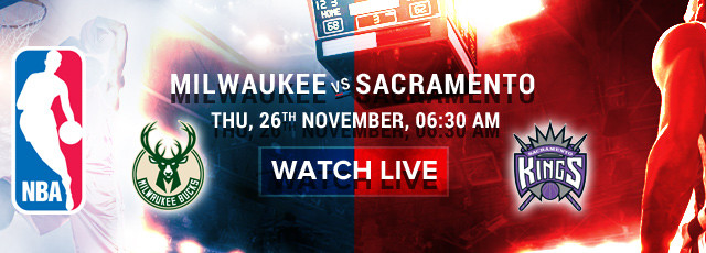 NBA_26_Nov_Milwaukee_vs_Sacramento_Mobile_640x230.jpg