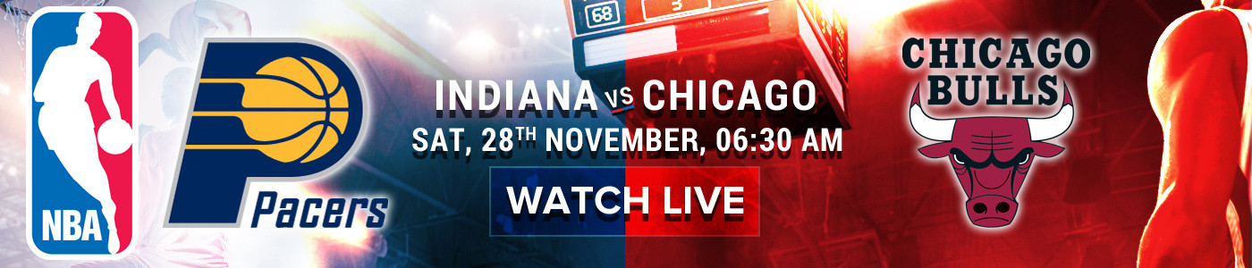 NBA_28_Nov_Indiana_vs_Chicago_Web_1400x300.jpg